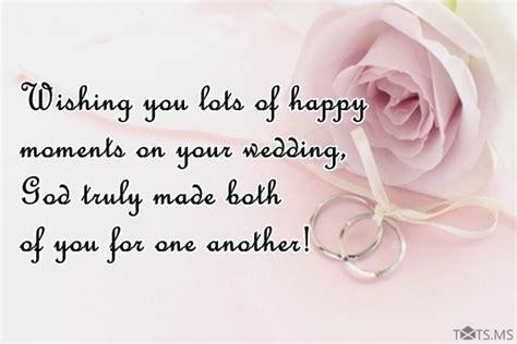 wishing  lots  happy moments   wedding txtsms