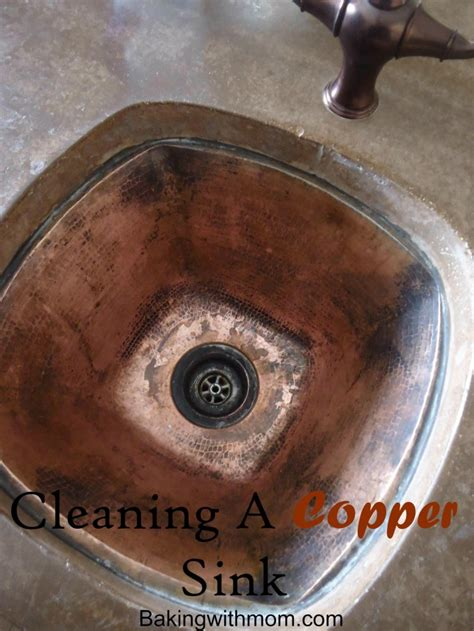 how to clean a copper sink how to clean a copper sink baking with mom