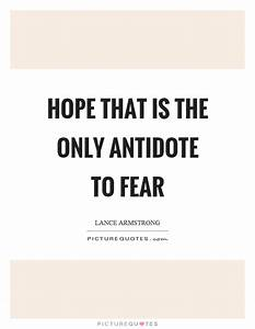 Hope that is th... Hope Over Fear Quotes