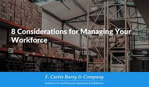 8 Considerations For Managing Your Workforce