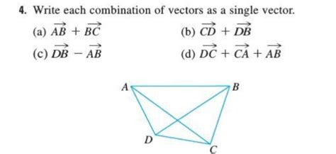 4. Write Each Combination Of Vectors As A Single V