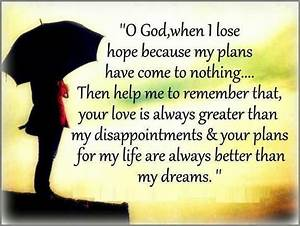 God's plans are better than mine | Help me, Love is and God