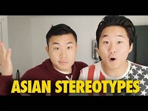 ASIAN STEREOTYPES - YouTube