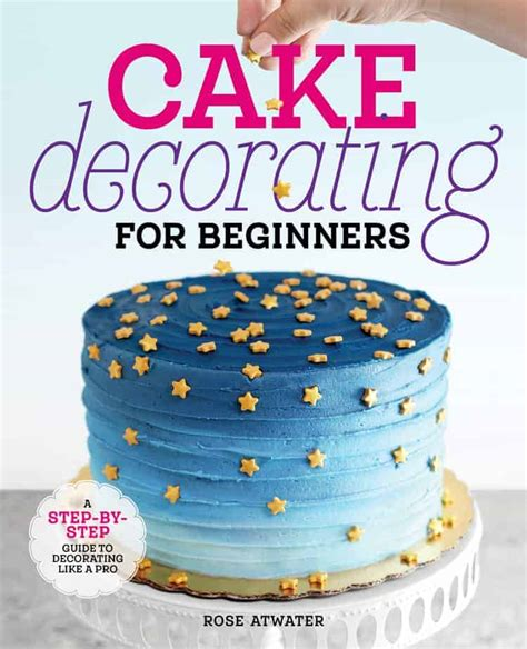 cake decorating  beginners book  easy cakes
