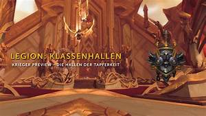 Wow Endlose Hallen : wow legion klassenhallen hallen der tapferkeit krieger ~ Watch28wear.com Haus und Dekorationen