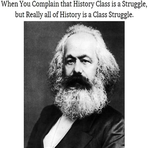Karl Marx Memes - quot funny history class karl marx meme quot posters by lordoftime39 redbubble