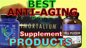 Best Anti Aging Products   Supplement Review 2017