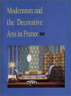 le corbusier the decorative of today modernism and the decorative arts in nouveau to le corbusier department of