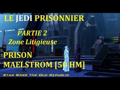 [fr]  Une Histoire Swtor  Le Jedi Prisonnier  Partie 2