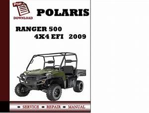 Polaris Ranger 500 4x4 Efi 2009 Workshop Service Repair