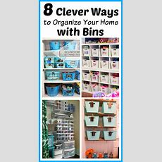 8 Clever Ways To Organize Your Home With Bins