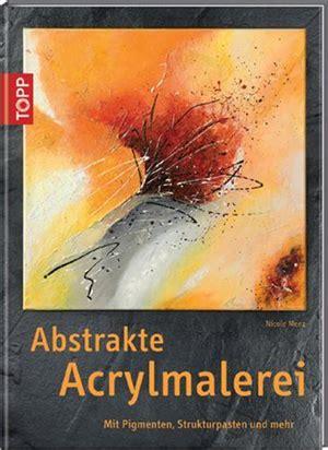 acryl stifte für leinwand abstrakte malerei in acryl buch abstrakt zu malen ist f 195 188 r jeden pictures to pin on