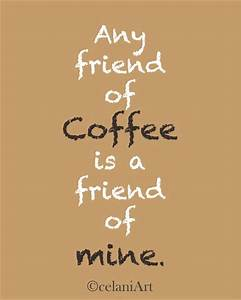 Silly Coffee Quotes. QuotesGram