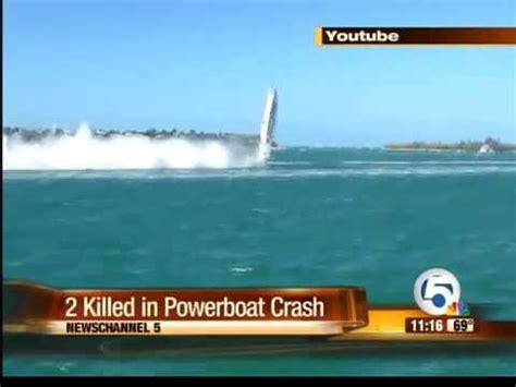 Boat Crash Florida Keys by 2 Racers Die After Powerboat Crash In Key West Youtube
