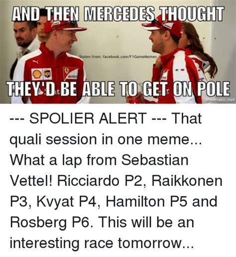 Sebastian Vettel Meme - and then mercedes thought stolen from facebookcomf1gamememes they d be able to get on pole