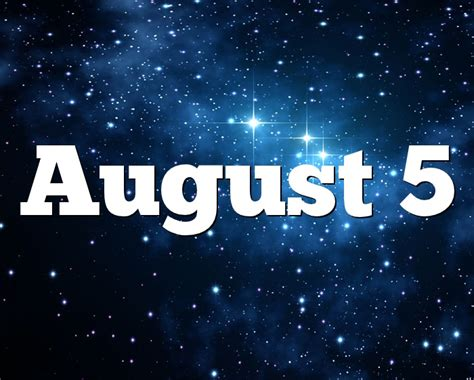 August 5 Birthday horoscope - zodiac sign for August 5th