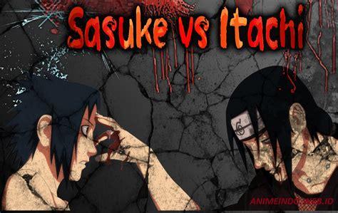sasuke  itachi subtitle indonesia