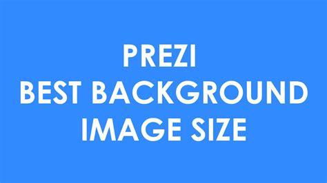 background image size prezi background image size tips