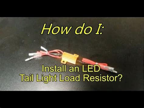 How Install Led Load Resistor For Tail Light