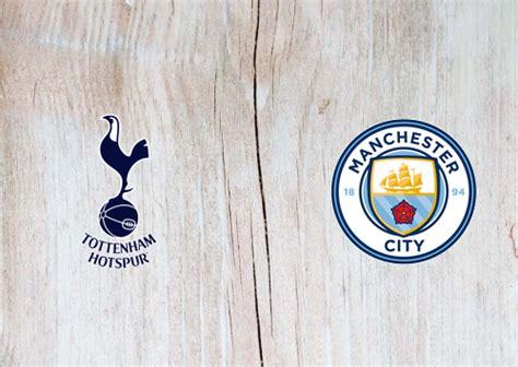 Tottenham Hotspur vs Manchester City Full Match ...