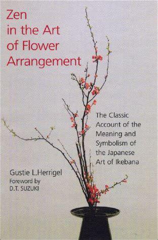 zen   art  flower arrangement  classic account   meaning  symbolism