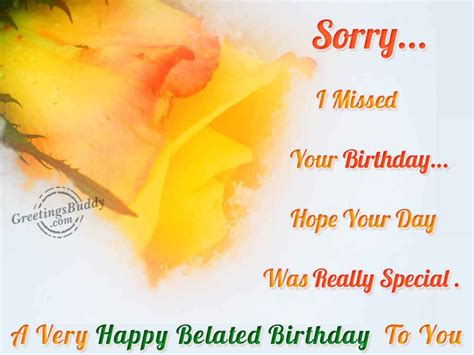 forgetting  special birthday   special friend belated happy birthday