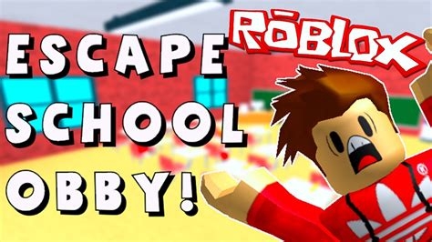 Roblox Adventures Escape The Evil School Obby Youtube