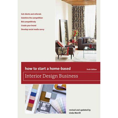 How To Start A Homebased Interior Design Business