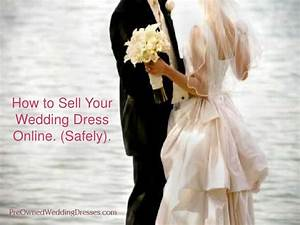 Preowned wedding dresescom i sell wedding dress i used for How to sell my wedding dress online