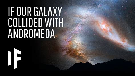 What The Milky Way Andromeda Galaxies Collided