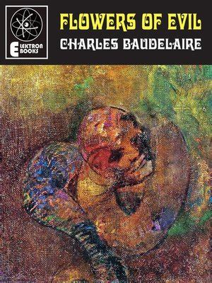 We did not find results for: Flowers of Evil by Charles Baudelaire · OverDrive: ebooks ...