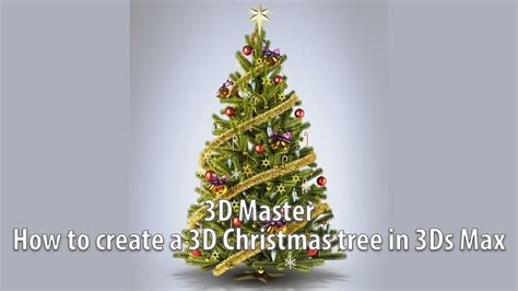 How To Create A 3d Christmas Tree In 3ds Max