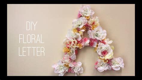 diy floral letter youtube