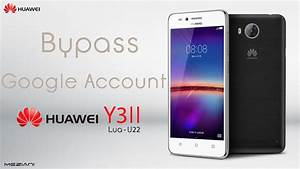 Bypass Google Account Huawei Y3ii Remove Frp Lua-u22