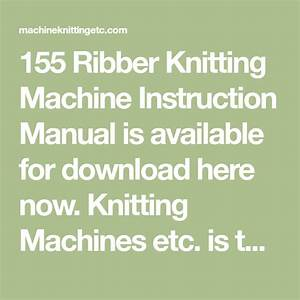 155 Ribber Knitting Machine Instruction Manual Is