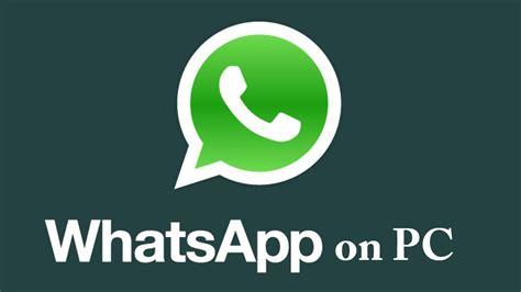 how to install whatsapp on pc windows xp vista 7 8