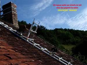 Echelle De Toit : page n 14 de la galerie des photos du kit repose outils ~ Edinachiropracticcenter.com Idées de Décoration