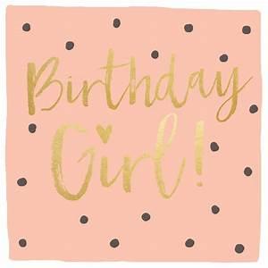 17 Best Birthday Girl Quotes on Pinterest Its my, happy ...