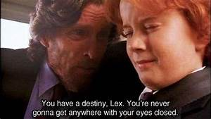 You are never g... Favorite Smallville Quotes
