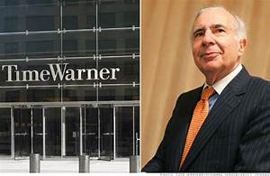 Icahn was right about Time Warner...7 years later - The ...