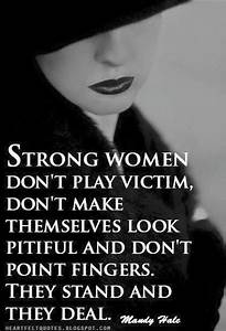 Strong women don't play the victim | Role Models in Heels ...