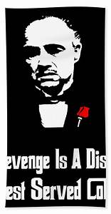 Revenge Is A Dish Best Served Cold - The Godfather Poster ...