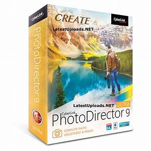 CyberLink PhotoDirector 9 Ultra Crack | LatestUploads.NET