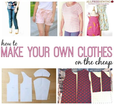 173 How To Sew Clothes Ideas Tips For Making Your Own
