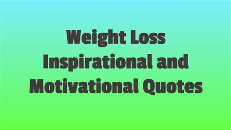 weight loss inspirational quotes weight loss