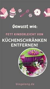 Küchenschränke Reinigen Hausmittel : gewusst wie fett kinderleicht von k chenschr nken entfernen fenster putzen tipps ~ A.2002-acura-tl-radio.info Haus und Dekorationen