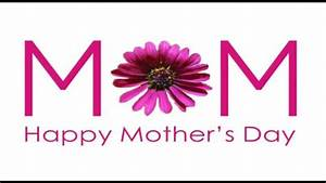Happy Mother's Day best wishes, SMS Message & Video ...