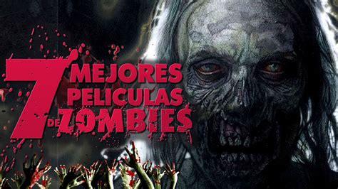 zombies peliculas ver mejores movies