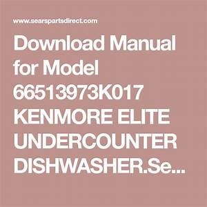 Download Manual For Model 66513973k017 Kenmore Elite