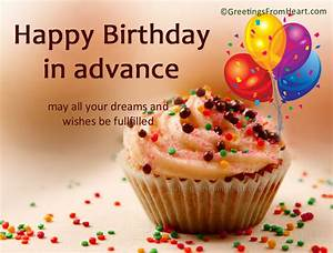Pics For > Advance Happy Birthday Wishes Images